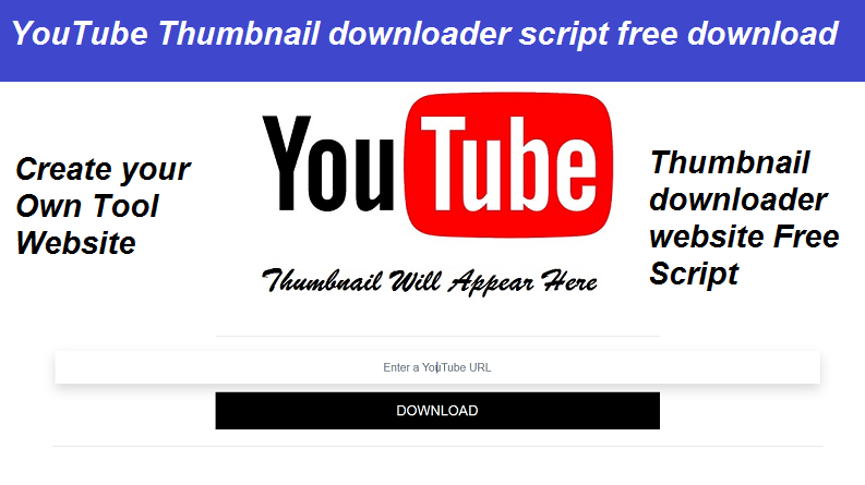 YouTube Thumbnail Downloader Script Free Download | Tool Website