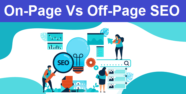 On-Page and Off-Page SEO | What is the Difference | Why SEO Important