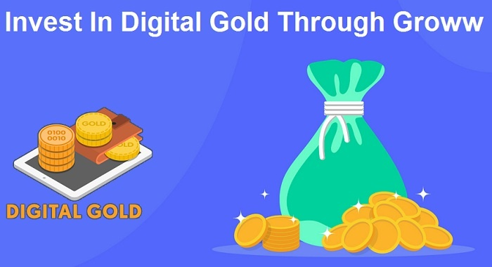 How To Invest In Digital Gold Through Groww App or Website in 2021
