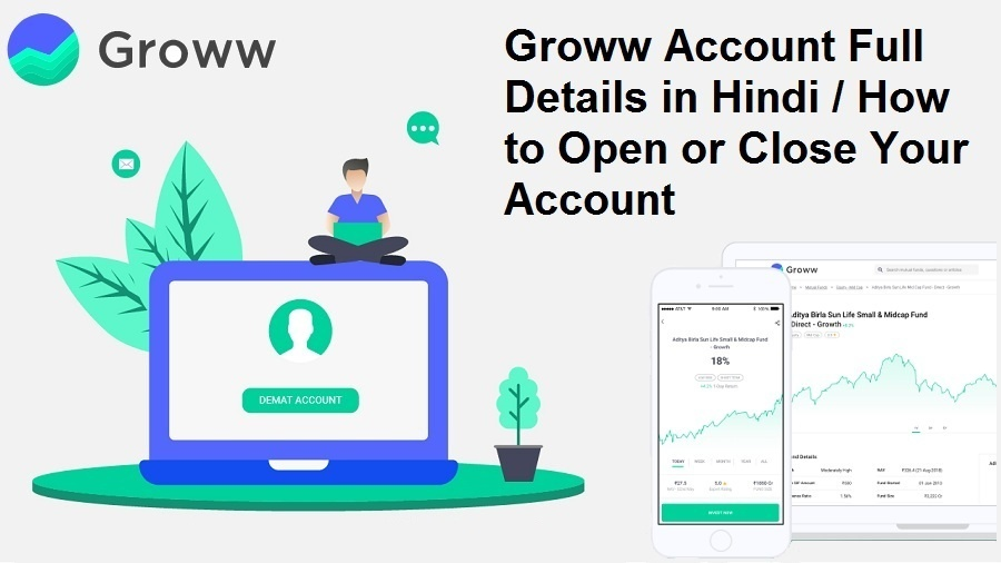 Is Groww Safe And Good for Investors – How to Close Groww Account