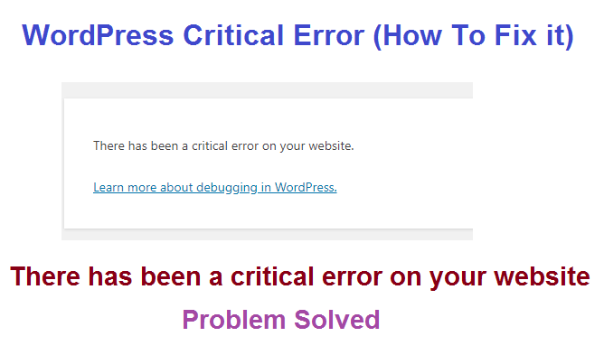 There has been a critical error on your website – WordPress Error Solve