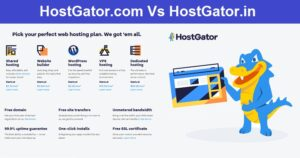 Read more about the article HostGator.com Vs HostGator.in Difference – Where Should we buy Hosting