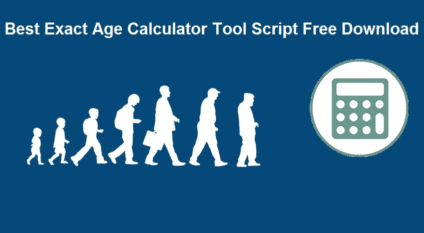 Read more about the article Advance Age Calculator Tool Script Free Download  – WordPress & Blogger